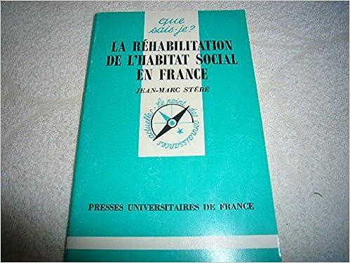 Télécharger en ligne La Réhabilitation de l'habitat social en France pdf
