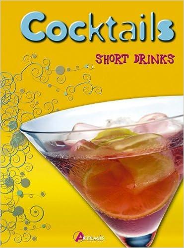 Livre gratuits en ligne Cocktails : Short Drinks pdf