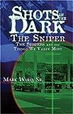 Shots in the Dark, Mark Ward, 1889893943