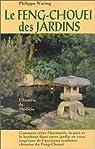 Le Feng Chouei des jardins par Waring
