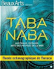 TABA NABA, AUSTRALIE, OCÉANIE, PEUPLES DE LA MER AU MUSÉE OCÉANOGRAPHIQUE DE MONACO
