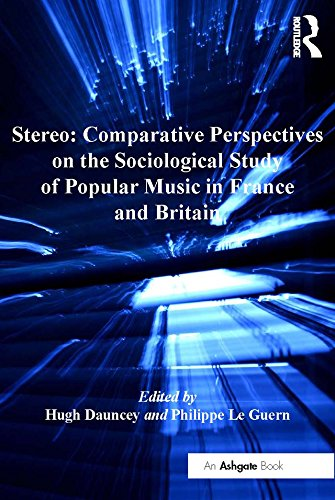stereo-comparative-perspectives-on-the-sociological-study-of-popular-music-in-france-and-britain-ash