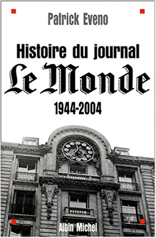 Lire un Histoire du journal Le Monde : 1944-2004 epub, pdf