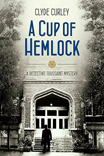 A Cup of Hemlock (Detective Toussaint Mysteries)