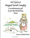 The Legend of Ragged Sarah Langley, Laura Ricci, 1495425541