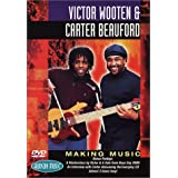Victor Wooten and Carter Beauford-MAKING MUSIC DVD