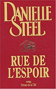 The House on the Hope Street : La Maison sur la rue de l'espoir par Danielle Steel