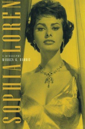 Actress Sophia Loren - Sophia Loren: A BIOGRAPHY
