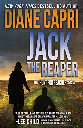 Jack the Reaper: Hunting Lee Child's Jack Reacher (The Hunt for Jack Reacher Series Book 8)