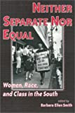 Neither Separate nor Equal, Barbara Smith, 1566396794