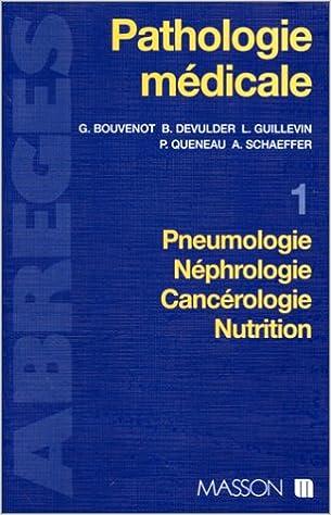 Lire Pathologie médicale, tome 1. Pneumologie, néphrologie, cancérologie, nutrition epub pdf