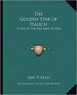 The Golden Star of Halich: A Tale of the Red Land in 1362