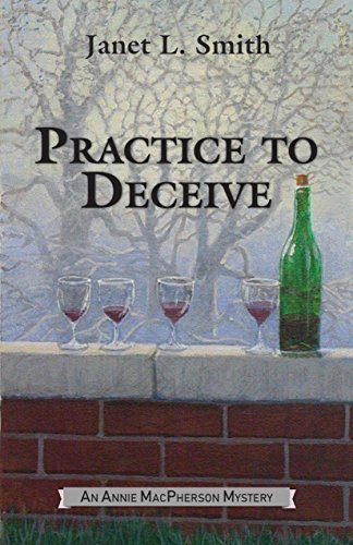 Practice to Deceive (An Annie MacPherson Mystery Book 2) by [Smith, Janet L.]
