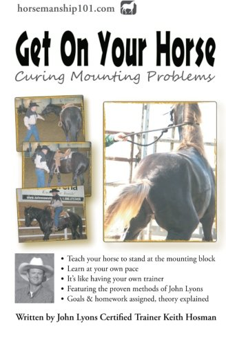 Get On Your Horse: Curing Mounting Problems (Horse Training How-To)