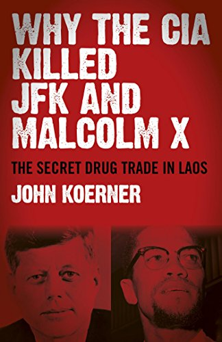 Why The CIA Killed JFK and Malcolm X: The Secret Drug Trade in Laos (The Last Speech Of Martin Luther King Jr)