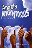 Angels Anonymous God's Undercover Angels, Jo-Ellen Goodall, 1424113172