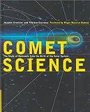 Comet Science, Jacques Crovisier and Thérèse Encrenaz, 0521641799