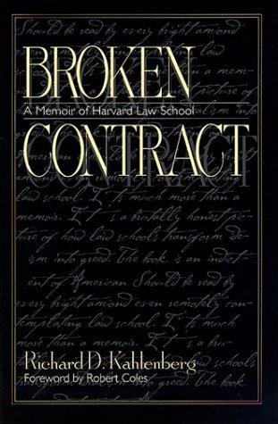 Broken Contract: A Memoir of Harvard Law School (Broken Contract A Memoir Of Harvard Law School)