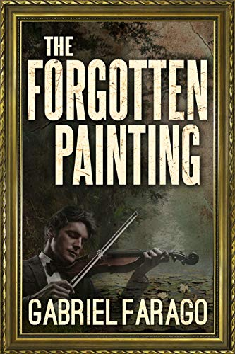 The Forgotten Painting by Gabriel Farago ebook deal