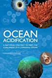 img - for Ocean Acidification: A National Strategy to Meet the Challenges of a Changing Ocean book / textbook / text book