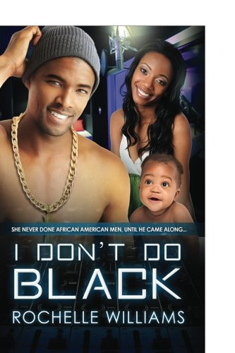 Books : I Don't Do Black: A Marriage And Pregnancy African American Romance