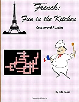 French: Fun in the Kitchen Crossword Puzzles