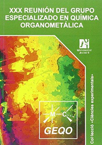Descargar Libro Xxx Reunión Del Grupo Especializado En Química Organometálica. Xxx, 12-14 De Junio De 2012 Castellón De La Plana Eduardo Peris Fajarmés