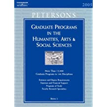 Grad Guides Book 2:Hum/Arts/Soc Sci 2005 (Peterson's Graduate Programs in the Humanities, Arts & Social Sciences)