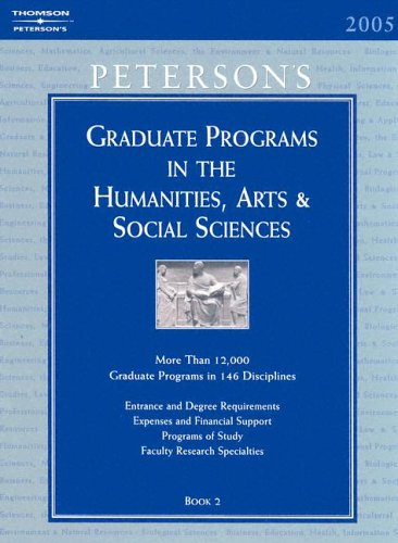 Grad Guides Book 2:Hum/Arts/Soc Sci 2005 (Peterson's Graduate Programs in the Humanities, Arts & Social Sciences)