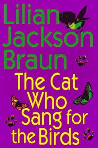 book cover of The Cat Who Sang for the Birds