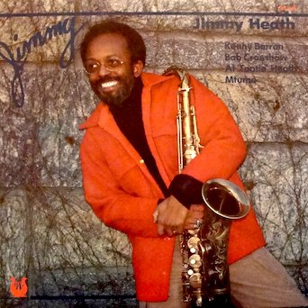 """Jimmy Heath / Jimmy: Personnel: Kenny barron, Keyboards, Bob Cranshaw, Fender Bass, Al """"Tootie"""" Heath, Drums and Tambourine, Mtume, Congas & misc Percussion"""