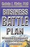 img - for Business Battle Plan: Winning Strategies of World-Class Companies book / textbook / text book