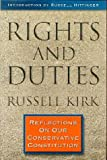 Rights and Duties: Reflections on Our Conservative Constitution