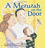 A Mezuzah on the Door, Amy Meltzer, 1580132499