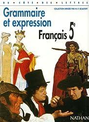 Français, 5e, grammaire et expression