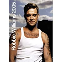 The Official Robbie Williams Calendar 2005 2005