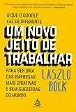 img - for Um Novo Jeito de Trabalhar (Em Portuguese do Brasil) book / textbook / text book