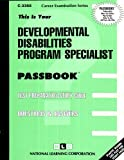 This Is Your Passbook for... Developmental Disabilities Program Specialist, Jack Rudman, 0837333687