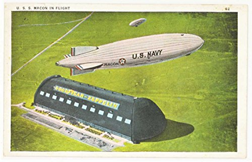 U. S. S. Macon - Navy Blimp and Goodyear Zeppelin Airship Hanger Akron (1940's Ohio Vintage Postcard) (Tire Rubber Company Goodyear)