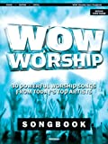 WOW Worship - Aqua Songbook: 30 Powerful Worship Songs from Today's Top Artists (Piano/Vocal/Guitar Songbook)
