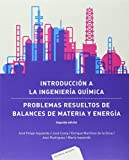 img - for INTRODUCCION A LA INGENIERIA QUIMICA PROBLEMAS RESUELTOS book / textbook / text book