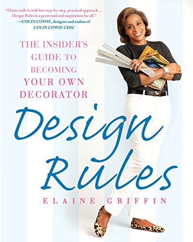 Pdf Home Design Rules: The Insider's Guide to Becoming Your Own Decorator