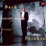 Bach: Englische Suiten 2, 4, 5