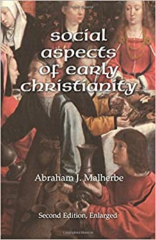 Social Aspects of Early Christianity, Second Edition by Abraham J. Malherbe (2003-10-29)