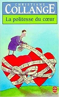 La Politesse du coeur par Christiane Collange