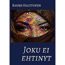 Joku ei ehtinyt (Finnish Edition)