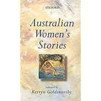 Australian Women's Stories: An Oxford Anthology