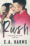 RUSH (Montgomery Men Book 1)