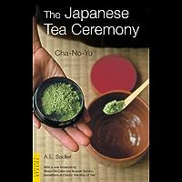 Japanese Tea Ceremony: Cha-No-Yu