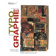 Manuel de Typographie 2e Edition